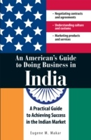 merican's Guide to Doing Business in India