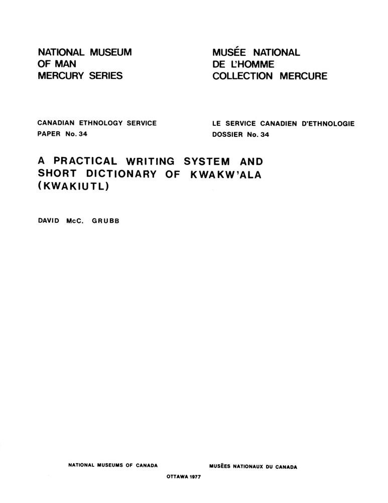 practical writing system and short dictionary of Kwakw'ala (Kwakiutl)