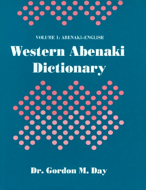western Abenaki dictionary: Volume 1