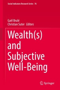 Wealth(s) and Subjective Well-Being