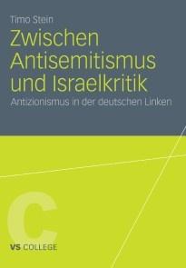 Zwischen Antisemitismus und Israelkritik