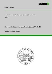 Zur unmittelbaren Anwendbarkeit des WTO-Rechts