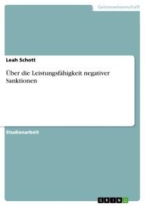 Über die Leistungsfähigkeit negativer Sanktionen