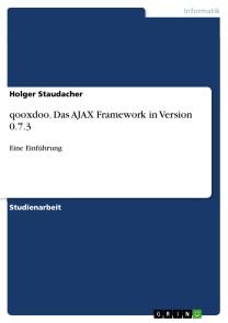 qooxdoo. Das AJAX Framework in Version 0.7.3