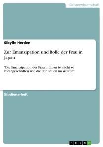 Zur Emanzipation und Rolle der Frau in Japan