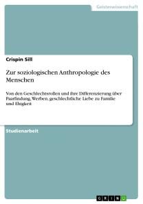 Zur soziologischen Anthropologie des Menschen