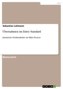 Übernahmen im Entry Standard
