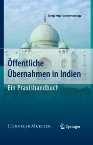 Öffentliche Übernahmen in Indien - Ein Praxishandbuch