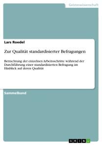 Zur Qualität standardisierter Befragungen