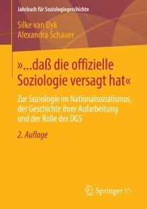 »... daß die offizielle Soziologie versagt hat«