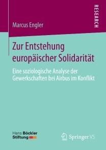 Zur Entstehung europäischer Solidarität
