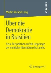 Über die Demokratie in Brasilien