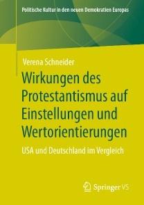 Wirkungen des Protestantismus auf Einstellungen und Wertorientierungen