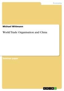 World Trade Organisation and China