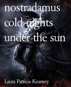nostradamus cold nights under the sun