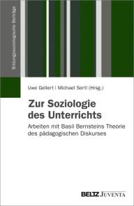 Zur Soziologie des Unterrichts
