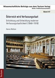 Österreich wird Verfassungsstaat