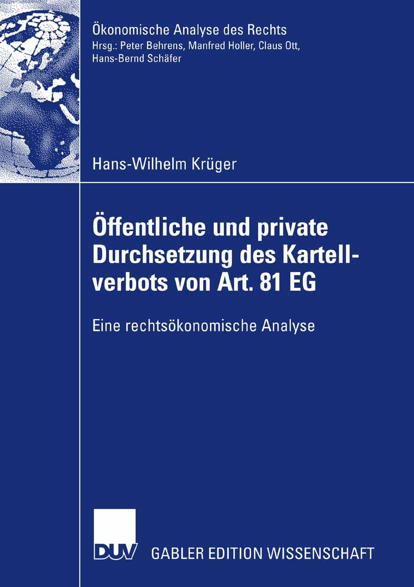 Öffentliche und private Durchsetzung des Kartellverbots von Art. 81 EG