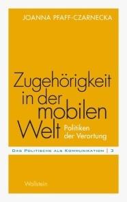 Zugehörigkeit in der mobilen Welt