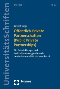 Öffentlich-Private Partnerschaften (Public Private Partnerships)