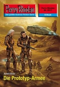 Perry Rhodan 2517: Die Prototyp-Armee