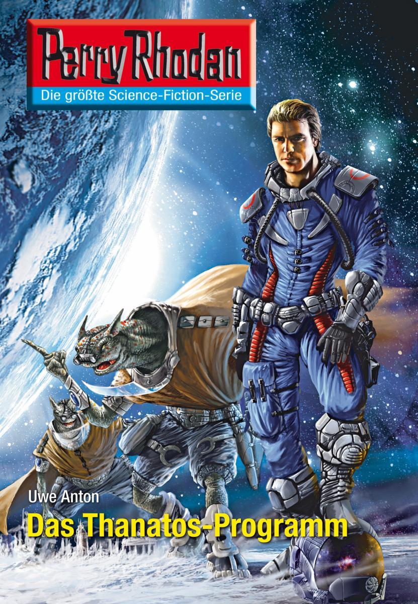 Perry Rhodan 2600: Das Thanatos-Programm