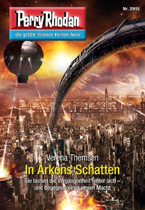 Perry Rhodan 2915: In Arkons Schatten (Heftroman)