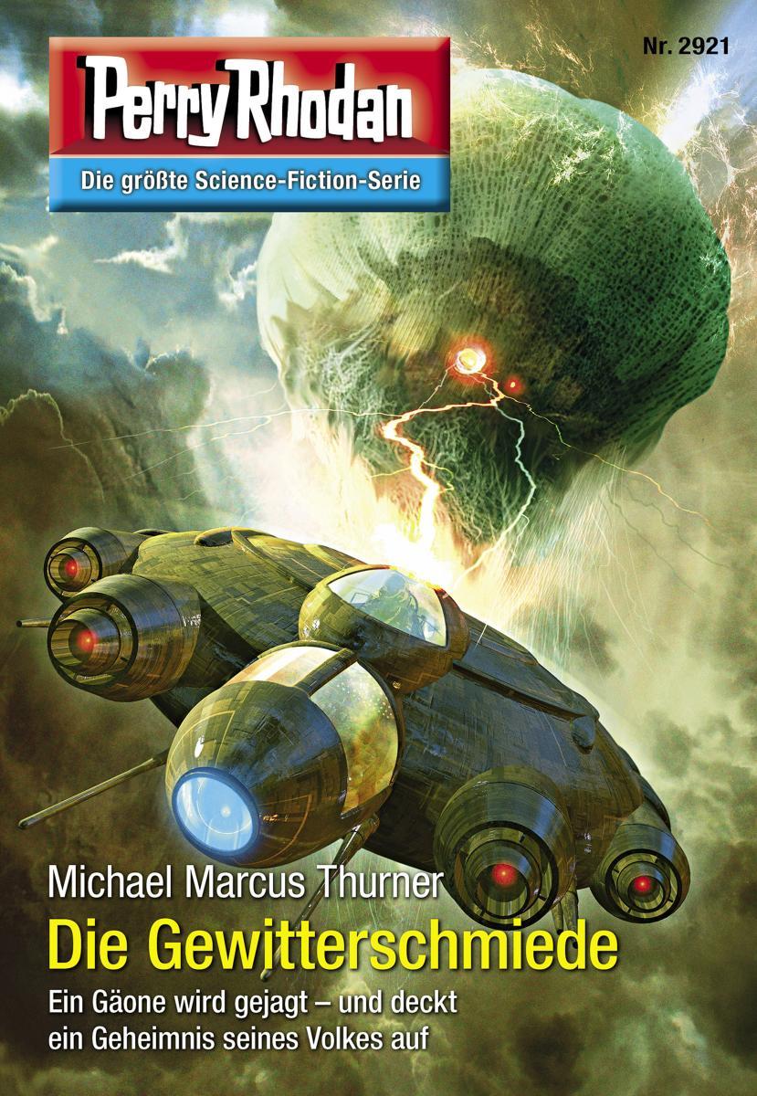 Perry Rhodan 2921: Die Gewitterschmiede (Heftroman)