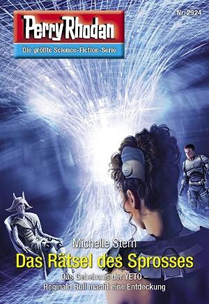 Perry Rhodan 2924: Das Rätsel des Sprosses (Heftroman)