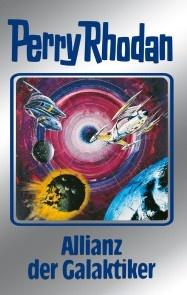 Perry Rhodan 85: Allianz der Galaktiker (Silberband)