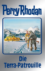 Perry Rhodan 91: Die Terra-Patrouille (Silberband)