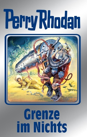 Perry Rhodan 108: Grenze im Nichts (Silberband)