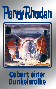 Perry Rhodan 111: Geburt einer Dunkelwolke (Silberband)