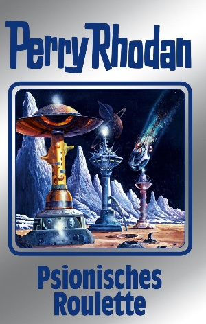 Perry Rhodan 146: Psionisches Roulette (Silberband)