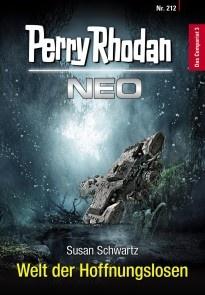 Perry Rhodan Neo 212: Welt der Hoffnungslosen