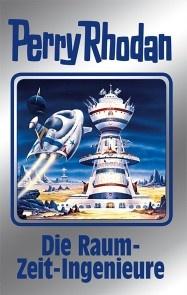 Perry Rhodan 152: Die Raum-Zeit-Ingenieure (Silberband)