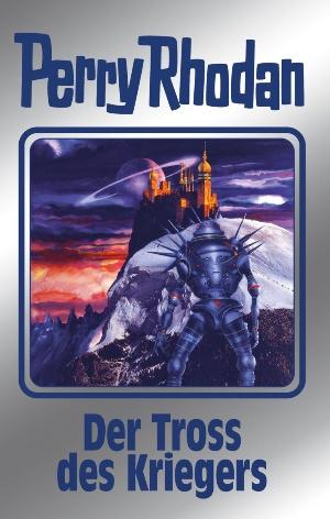 Perry Rhodan 153: Der Tross des Kriegers (Silberband)