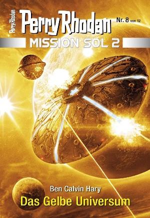 Mission SOL 2020 / 8: Das Gelbe Universum
