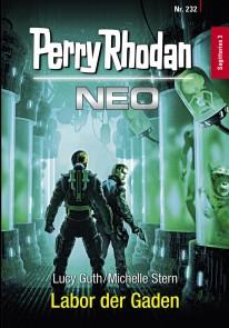Perry Rhodan Neo 232: Labor der Gaden