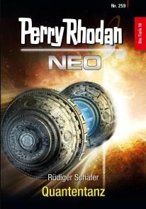 Perry Rhodan Neo 259: Quantentanz