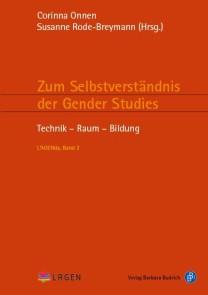 Zum Selbstverständnis der Gender Studies II