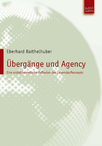 Übergänge und Agency