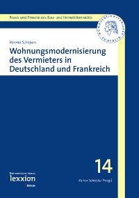 Wohnungsmodernisierung des Vermieters in Deutschland und Frankreich