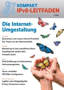 iX kompakt 4/2013 - IPv6-Leitfaden