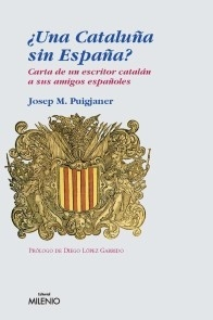 ¿Una Cataluña sin España?