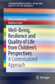 Well-Being, Resilience and Quality of Life from Children's Perspectives