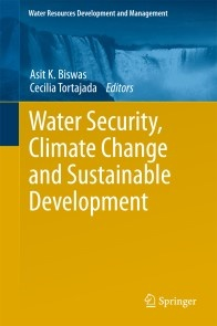 Water Security, Climate Change and Sustainable Development